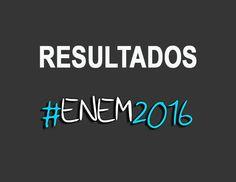 Liberação dos Resultados do Enem 2016
