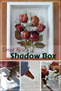 #FridayFrivolity - Dried Rose Shadow Box - simple but beautiful way to display dried flowers.