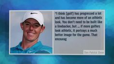 Rory thinks golfers need to get jacked