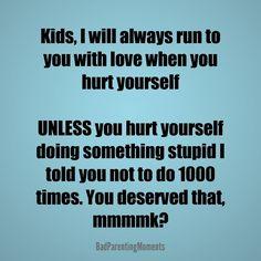 Hahahaha! I will still run to you with love...