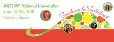 Alpha Chi Omega's 59th National Convention in Orlando, Florida. Join us for sunshine and sisterhood!