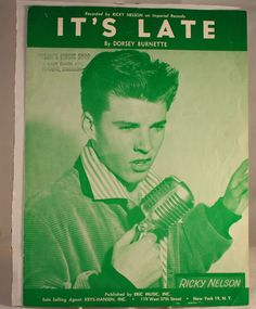 Sheet Music: Ricky Nelson~It's Late~VG+~Eric Music~1959~Dorsey Burnette