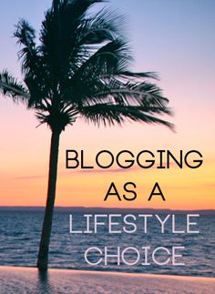 blogging as a lifestyle choice, read more  http://www.skimbacolifestyle.com/2011/08/blogging-as-a-lifestyle-choice.html