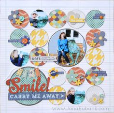 Smile...Carry Me Away. Circles Layout