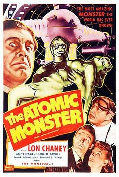 B-Movie Monsters Carrying Dames the atomic monster another lon chaney classic to add to your monster movie marathon Classic Sci Fi Movies, Sci Fi Horror Movies, Sci Fi Films, Classic Movie Posters, Movie Poster Art, Scary Movies, Old Movies, Poster Ads, Film Science Fiction