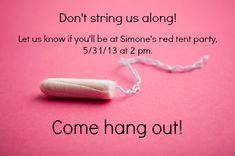 Who would do this? How to Make Her First Period *Special* with a Red Tent Party - Babble