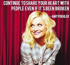 And on always sharing your love. | 23 Hilarious Amy Poehler Quotes To Get You Through The Day