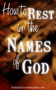 How to Rest in the Names of God Sleep, Prayer, Thankfulness, Gratitude, Sleepless nights, Finding Rest