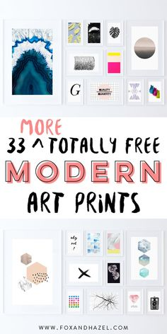 Download these 33 totally free modern art prints to get your gallery wall looking sharp! #foxandhazel #modernartprint #freeprintable #wallart #printable #modernart #modernhomedecor #homedecor