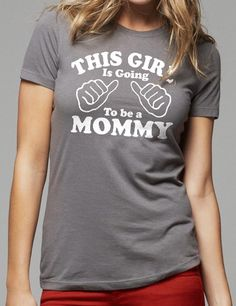 New Mom This Girl is going to be a Mommy Tshirt womens by ebollo, $14.95 @Megan Rinehart