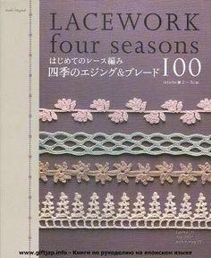 Lacework four seasons*** Crochet Edgings***Japanese Book***Dream and Do It Yourself Crochet Motif Patterns, Crochet Borders, Tatting Patterns, Crochet Chart, Crochet Designs, Crochet Stitches, Knitting Books, Crochet Books, Crochet Doilies