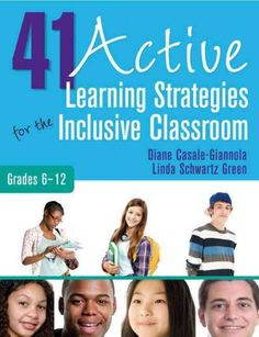 41 Active Learning Strategies for the Inclusive Classroom (New: Feb. 2013)