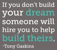 Be the architect of your own dreams