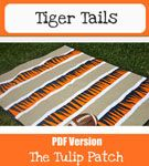 The Tulip Patch Tiger Tails - Downloadable Pattern [1PA-Download-TTP-TT] - $8.00 : Pink Chalk Fabrics is your online source for modern quilting cottons and sewing patterns., Cloth, Pattern + Tool for Modern Sewists