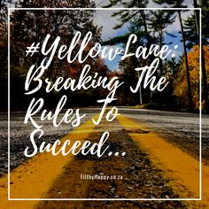 yellowlane_-breaking-the-rules-to-succeed-1