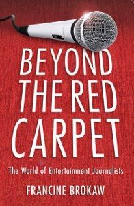 "Win 1 of 5 Copies of ""Beyond the Red Carpet"" by Francine Brokaw"