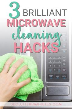 3 Brilliant Microwave Cleaning Hacks - Declutter in Minutes Microwave Cleaning Hack, Toilet Cleaning, Kitchen Cleaning, Cleaning Checklist, House Cleaning Tips, Cleaning Routines, Green Cleaning, Spring Cleaning, Mildew Remover