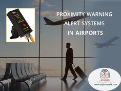 #proximity_warning_alert_systems in #airports #vigilsitesafe