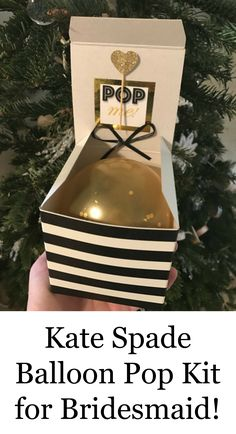 Now that he's popped the question...it's YOUR turn! POP the question to ask your girls to be your bridesmaid with this fun Kate Spade themed balloon in a box. When she opens the box, she'll love the excitement when she pops the balloon to find confetti and a special note from you! #ad