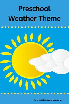 Step By Step Child Care and Preschool Weather Theme.  Weather books, songs and fingerplays, arts and crafts, recipes and more.   Weather activities for parents, homeschools, daycares, and preschools. Preschool Weather, Weather Activities, Preschool Math, Finger Plays, Step Kids, School Quotes, Pre School, Childcare, Daycares