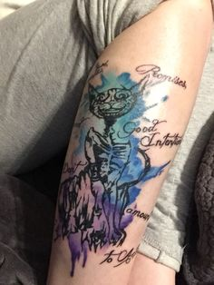 "My newest tattoo. The Cheshire cat from Alice: Madness Returns with a quote he says, ""Threats, promises, and good intention don't amount to actions."" Done by Saraloni at Club Tattoo in Mesa, Arizona."
