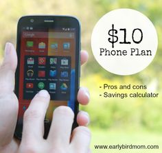 How much would you save with a $10 phone plan? The calculator on this site will tell you. Take a look at how you can have a smartphone you love while saving up to $1000 a year on your phone bill. It's worth a couple minutes to check it out.