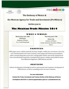 Mexican Trade Mission 2014.  June 18th in Belmopan, and the 19th in Belize City.