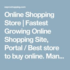 Online Shopping Store | Fastest Growing Online Shopping Site, Portal / Best store to buy online. Man Fashion Online | Expro Shopping a fastest growing eCommerce for man fashion and apparel accessories in India