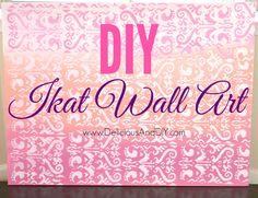 DIY Ikat Wall Art -