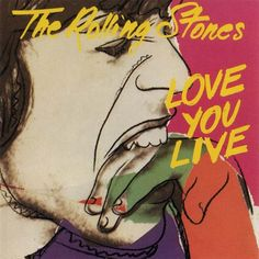 Love You Live - The Rolling Stones - Buscar con Google