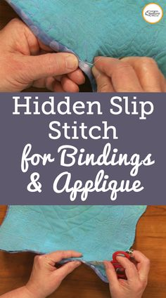 Learn how to do a stitch known as the hidden slip stitch, which is the perfect stitch to use when sewing bindings or doing hand applique. Quilting Tips, Quilting Tutorials, Quilting Projects, Sewing Tutorials, Quilting By Hand, Quilting Designs, Sewing Basics, Sewing Hacks, Sewing Crafts