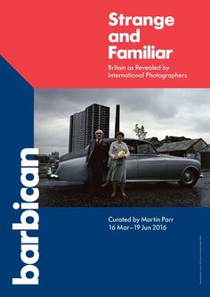 Barbican Shop Strange And Familiar Exhibition Poster: Official poster for the exhibition Strange and Familiar: Britain as Revealed by International Photographers which is showing in the Barbican Art Gallery from 16 March–19 June. Features the work Glasgow, 1980 by Raymond Depardon. Exclusive to the Barbican.