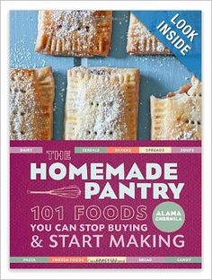 The Homemade Pantry: 101 Foods You Can Stop Buying and Start Making by Alana Chernila -- lots of cool recipes for homemade things like mayo, cheez-its, and pop-tarts.of course, homemade is healthier than store bought. Real Food Recipes, Baking Recipes, Healthy Recipes, Real Foods, Fun Recipes, Lemon Recipes, Skinny Recipes, Delicious Recipes, Healthy Snacks