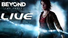 [# 2] Beyond Two Souls (PS4) Live
