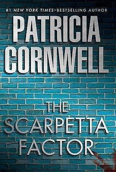 The Scarpetta Factor by Patricia Cornwell (2009, Hardcover, First Edition)