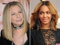 Barbra Streisand (SD) and Beyoncé (R)