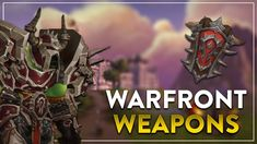 Horde Warfront Weapons - Ingame preview! #worldofwarcraft #blizzard #Hearthstone #wow #Warcraft #BlizzardCS #gaming