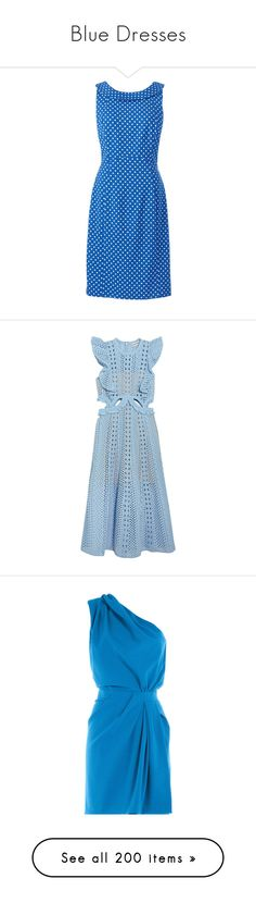 """Blue Dresses"" by melzy ❤ liked on Polyvore featuring dresses, blue, princess seam dress, sleeveless sheath dress, no sleeve dress, sheath dress, sleeveless dress, sky blue, blue polka dot dress and see-through dresses"