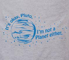 It's okay Planet Pluto - funny geeky nerdy dorky humor tee t-shirt