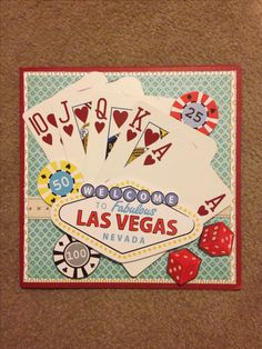 Card made for a Las Vegas themed birthday using Stampin' Up and assorted Cardstock, Me & My Big Ideas Las Vegas Stickers, and real playing cards. Fun for a male birthday!