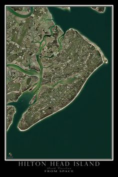 Hilton Head Island South Carolina From Space Satellite Art Poster