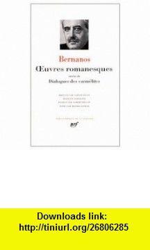 Oeuvres Romanesques (Bibliotheque de la Pleiade) (9780785906063) Georges Bernanos , ISBN-10: 0785906061  , ISBN-13: 978-0785906063 ,  , tutorials , pdf , ebook , torrent , downloads , rapidshare , filesonic , hotfile , megaupload , fileserve