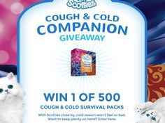 Enter the Scotties Cough & Cold Companion Giveaway for a chance to win 1 of 500 Scotties Cough & Cold Survival Packs worth $5.00!