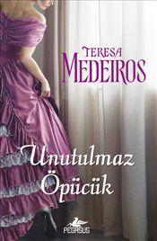 Unutulmaz Öpücük - Teresa Medeiros