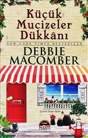 Küçük Mucizeler Dükkanı : Ciltli - Debbie Macomber