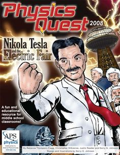 Nikola Tesla and the Electric Fair - Free online comic books for kid enjoyment of Physics. Science Resources, Science Lessons, Science Activities, Physics Experiments, Science Ideas, Free Activities, Toddler Activities, Online Comic Books, Free Comic Books