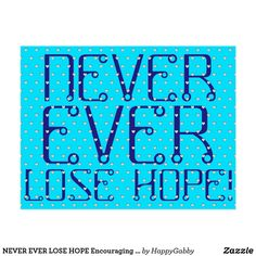 Shop NEVER EVER LOSE HOPE Encouraging Words Hearts Postcard created by HappyGabby. Christmas Jokes For Kids, Praying Wife, Cs Lewis, Words Of Encouragement, Postcard Size, True Quotes, Self Help, Smudging, Paper Texture