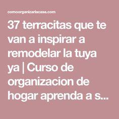 37 terracitas que te van a inspirar a remodelar la tuya ya   Curso de organizacion de hogar aprenda a ser organizado en poco tiempo