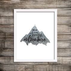 You Are Our Greatest Adventure (Watercolor Printable) $3.00 Digital Print File by LiveALittleWilder