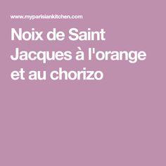 Noix de Saint Jacques à l'orange et au chorizo